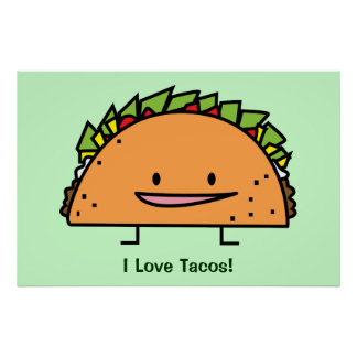 Happy Taco corn shell beef meat salsa Mexican food Poster