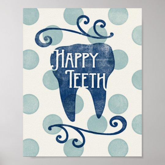 Happy Teeth Poster Dental Art Dentist Hygienist