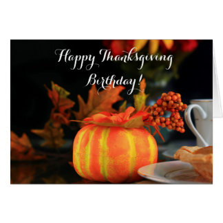 Happy Thanksgiving Birthday greeting card