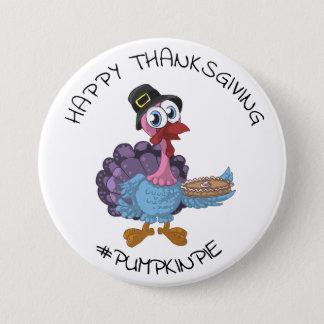 Happy Thanksgiving Funny #PumpkinPie Turkey Button
