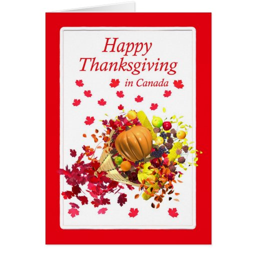 Happy Thanksgiving In Canada Cornucopia Greeting Card Zazzle