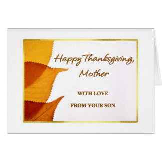 Happy Thanksgiving Mother with Love from your Son Greeting Card