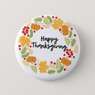 HAPPY THANKSGIVING, Thanksgiving Wreath, Cute 2 Inch Round Button