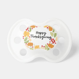 HAPPY THANKSGIVING, Thanksgiving Wreath, Cute Pacifier
