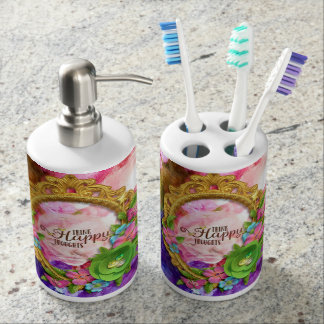 Happy Thoughts Toothbrush Holder & Soap Dispenser