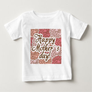 happy to mother day baby T-Shirt