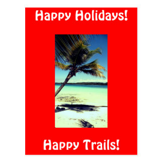 Happy Trails!, Happy Holid... Postcard