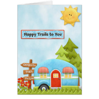 Happy Trails to You Camping Card