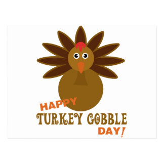 Happy Turkey Gobble Day Thanksgiving Postcard