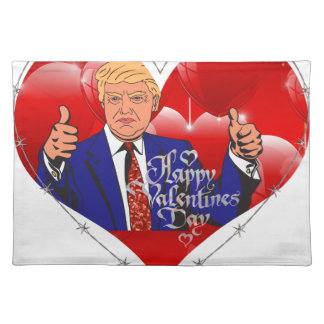 happy valentines day donald trump placemat