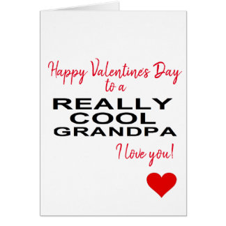 happy Valentine's Day to a really cool grandpa Card