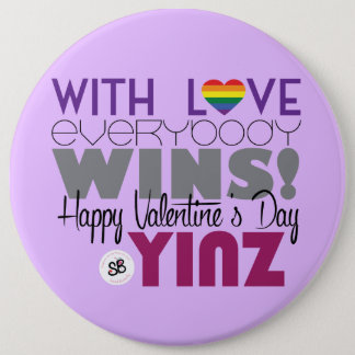 Happy Valentine's Day Yinz Rainbow Mega Button Pin
