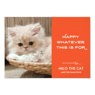 """Happy Whatever This is For 5"""" X 7"""" Invitation Card"""