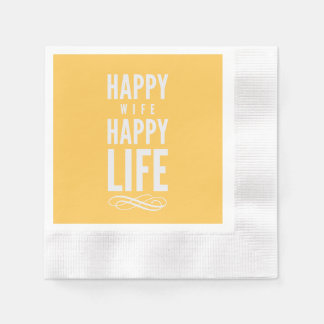 Happy Wife Happy Life Saying Yellow Disposable Napkins
