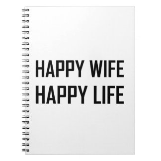 Happy Wife Happy Life Spiral Notebook