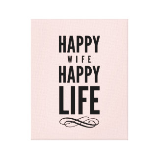 Happy Wife Typographic Quote Pink Stretched Canvas Prints