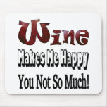 Happy Wine Mouse Pad