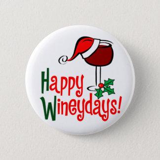 Happy WIneydays 2 Inch Round Button