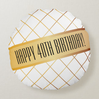 Happy (your age) Birthday | Round Pillow
