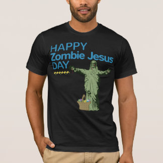 Happy Zombie Jesus Day T-Shirt