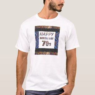 Happybirthday Happy Birthday Text 70th 70 Seventy T Shirt