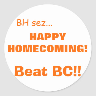 HAPPYHOMECOMING! CLASSIC ROUND STICKER