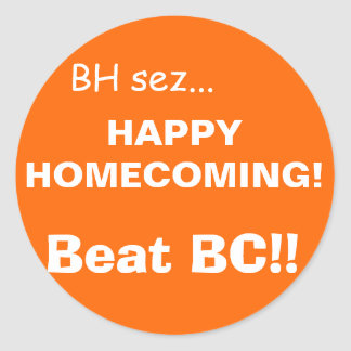 HAPPYHOMECOMING!, orange Classic Round Sticker