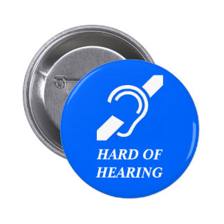 Hard of Hearing 2 Inch Round Button