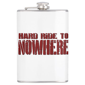 Hard Ride To Nowhere Flask