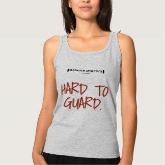 HARD TO GUARD. TANK TOP