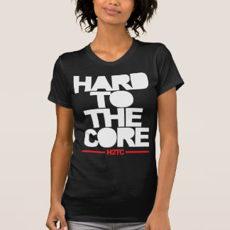 Hard To The Core (H2TC) T-Shirt