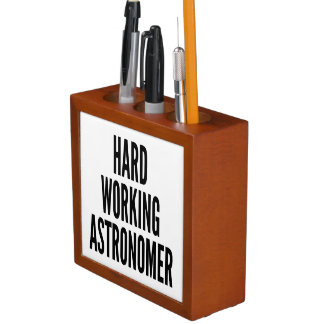 Hard Working Astronomer Desk Organizers