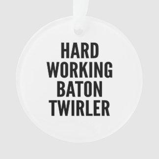Hard Working Baton Twirler Ornament