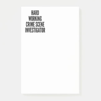 Hard Working Crime Scene Investigator Post-it Notes