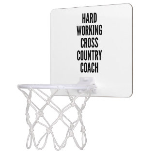 Hard Working Cross Country Coach Mini Basketball Hoop