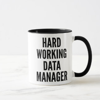 Hard Working Data Manager Mug