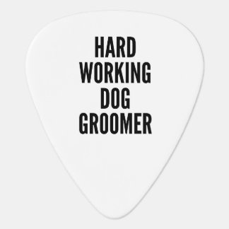 Hard Working Dog Groomer Guitar Pick