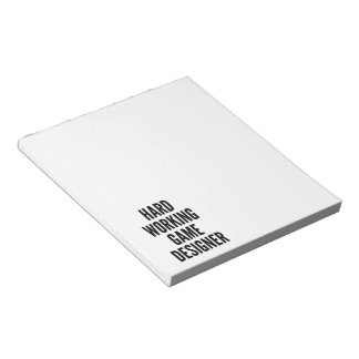 Hard Working Game Designer Notepad