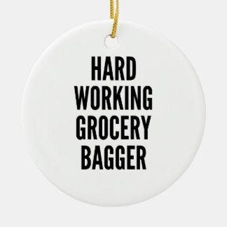 Hard Working Grocery Bagger Ceramic Ornament