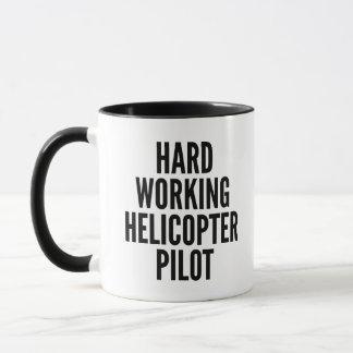 Hard Working Helicopter Pilot Mug