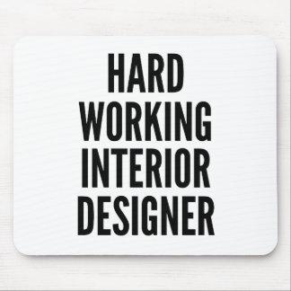 Hard Working Interior Designer Mouse Pad