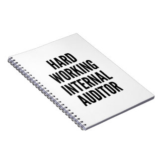 Hard Working Internal Auditor Notebooks