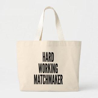 Hard Working Matchmaker Large Tote Bag