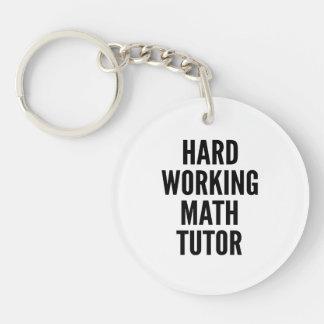 Hard Working Math Tutor Keychain