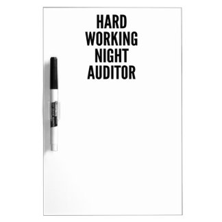 Hard Working Night Auditor Dry Erase Board