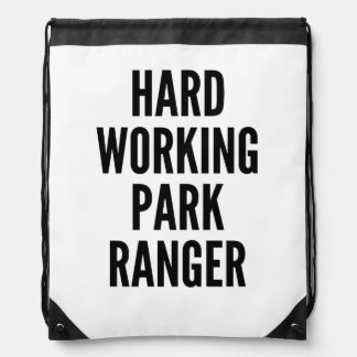 Hard Working Park Ranger Drawstring Bag