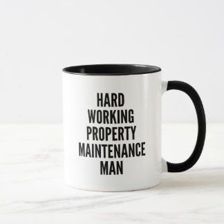 Hard Working Property Maintenance Man Mug