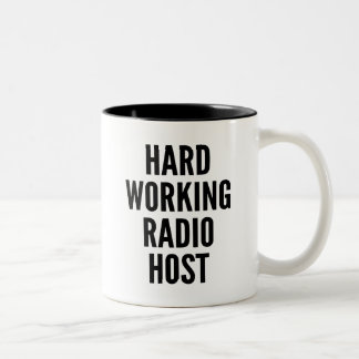 Hard Working Radio Host Two-Tone Coffee Mug