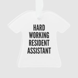 Hard Working Resident Assistant Ornament