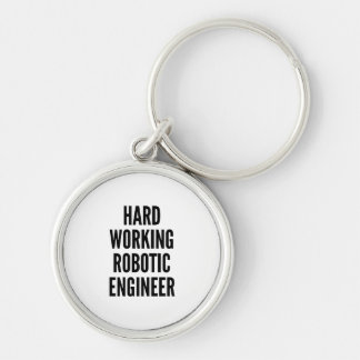 Hard Working Robotic Engineer Silver-Colored Round Keychain